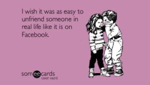 unfriend-facebook-quotes-sarcastic-scold-photo7